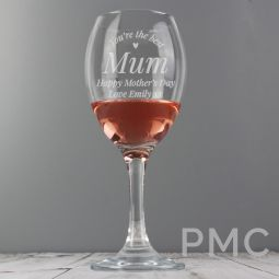 Personalised You Are The Best Wine Glass