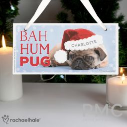 Personalised Rachael Hale Christmas Bah Hum Pug Wooden Sign